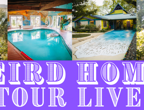 Weird Homes Tour LIVE!